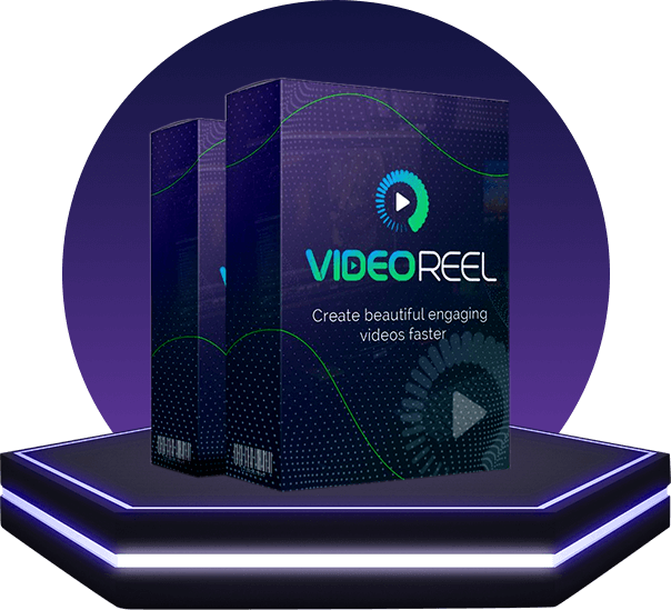 VideoReel Product